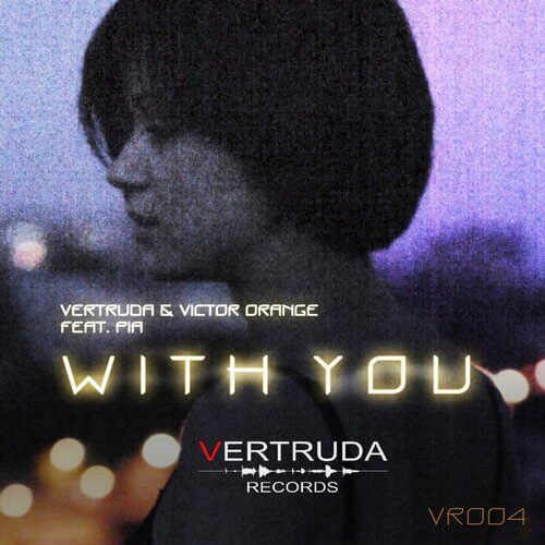 VR004 :: With You