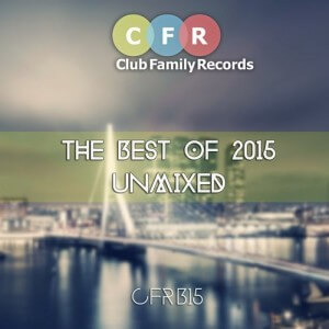 CFRB15 :: The Best of 2015 Unmixed
