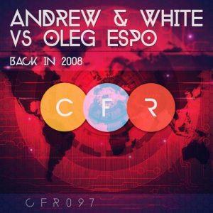 CFR097 :: Back In 2008