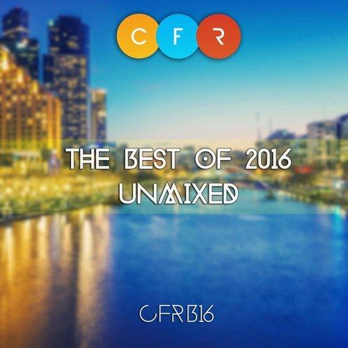 The Best of 2016 Unmixed